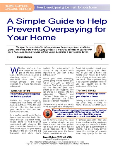 A Simple Guide to Help Prevent Overpaying for Your Home - Tanya Kulaga Realtor - www.SearchLawrence.com - Homes for Sale in Lawrence KS
